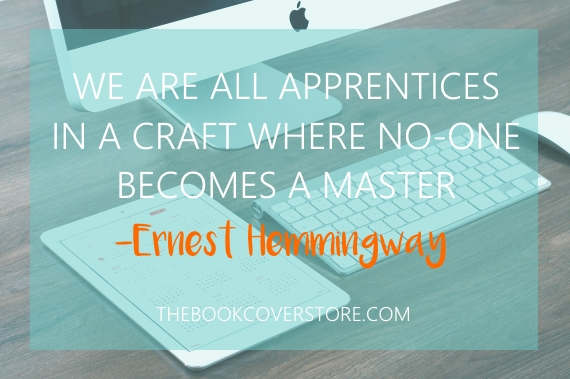 We are all apprentices in a craft where no-one becomes a master - Ernest Hemmingway