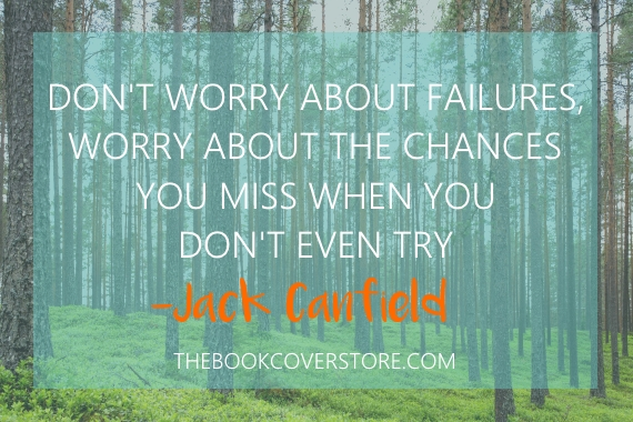 Don't worry about failures, worry about the chances you miss when you don't even try - Jack Canfield