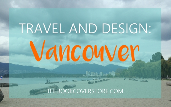 Travel and design Vancouver